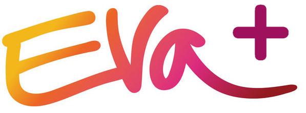 Eva+ | Abra o Coração | Open Your Heart